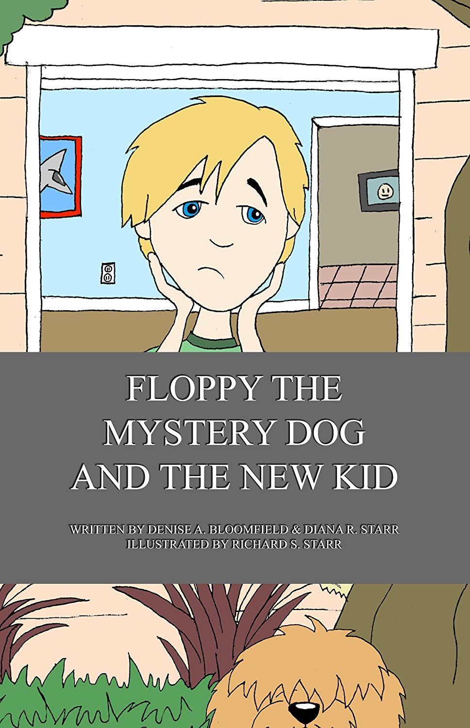 Floppy the Mystery Dog and The New Kid by Diana R. Starr