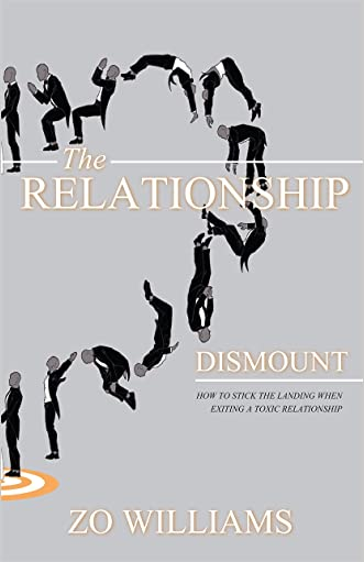 The Relationship Dismount: How to Stick the Landing When Exiting a Toxic Relationship
