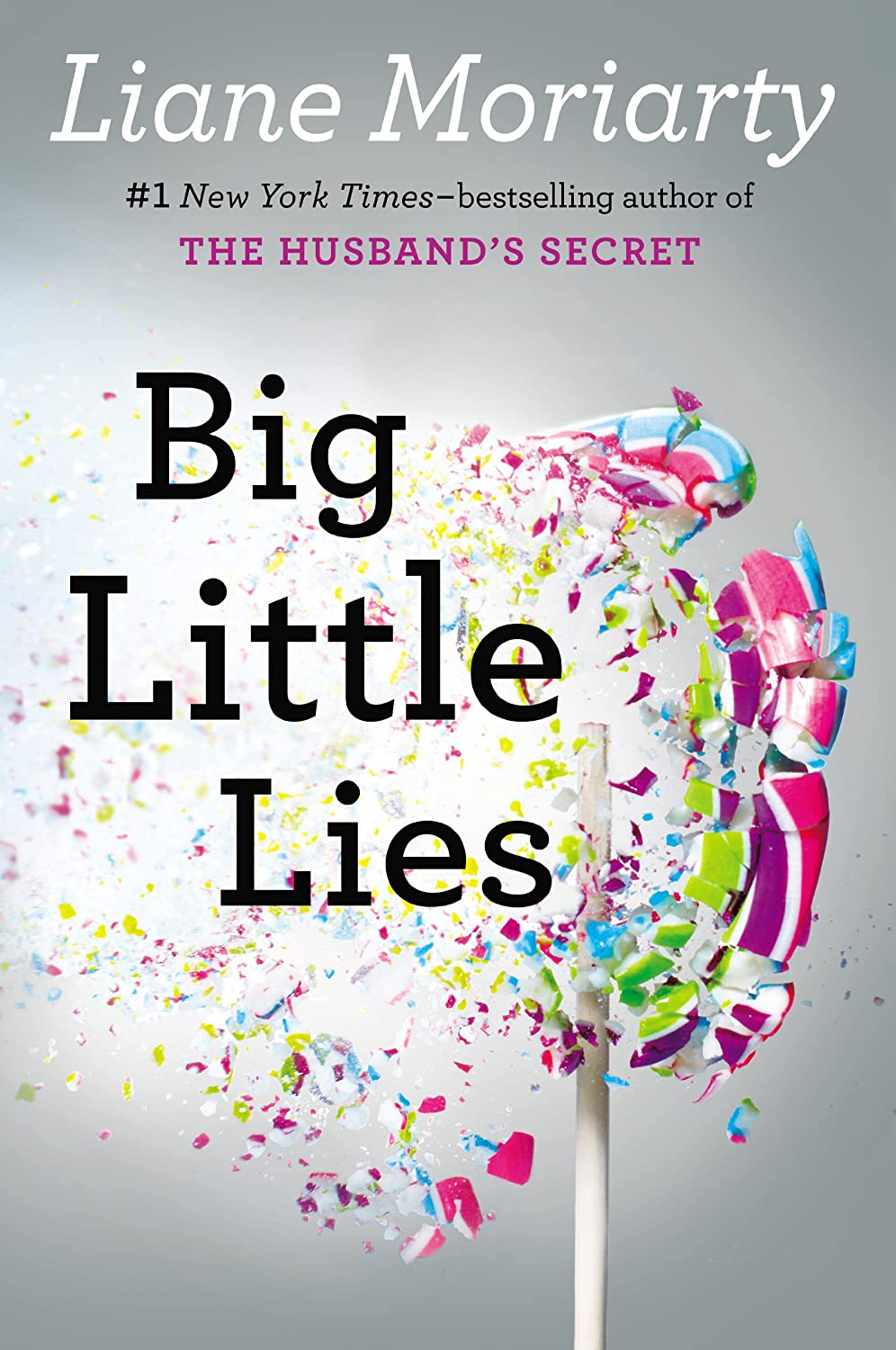 http://www.amazon.com/Big-Little-Lies-Liane-Moriarty/dp/0399167064/ref=sr_1_1?ie=UTF8&qid=1427457475&sr=8-1&keywords=big+little+lies