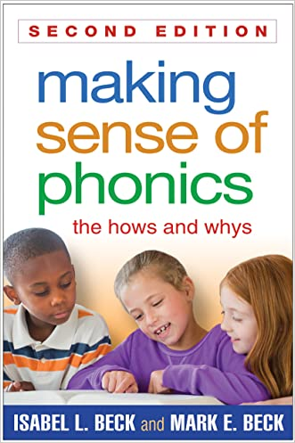 Making Sense of Phonics, Second Edition (2) written by Isabel L. Beck