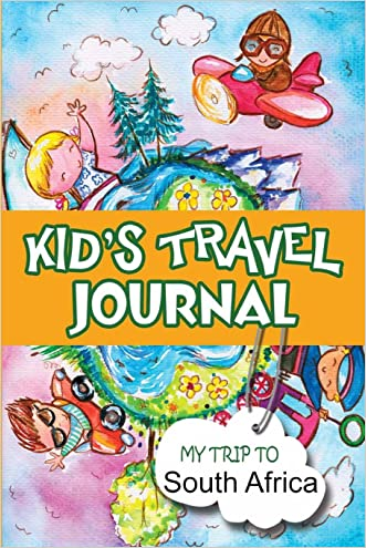 Kids Travel Journal: My Trip to South Africa