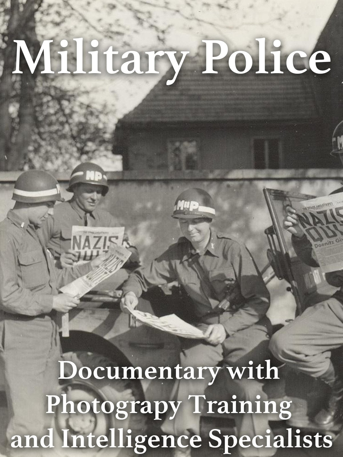 Military Police Documentary with Photography Training and Intelligence Specialists on Amazon Prime Video UK