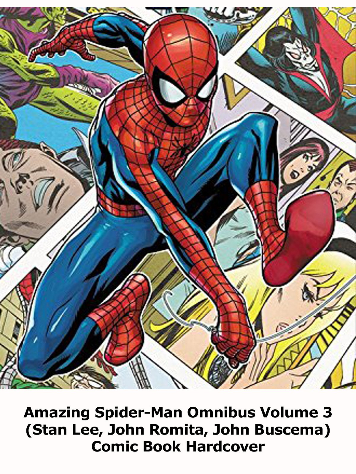 Review: Amazing Spider-Man Omnibus Volume 3 (Stan Lee, John Romita, John Buscema) Comic Book Hardcover