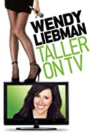 Wendy Liebman: Taller on TV