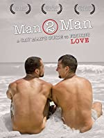 Man 2 Man - A Gay Man's Guide to Finding Love