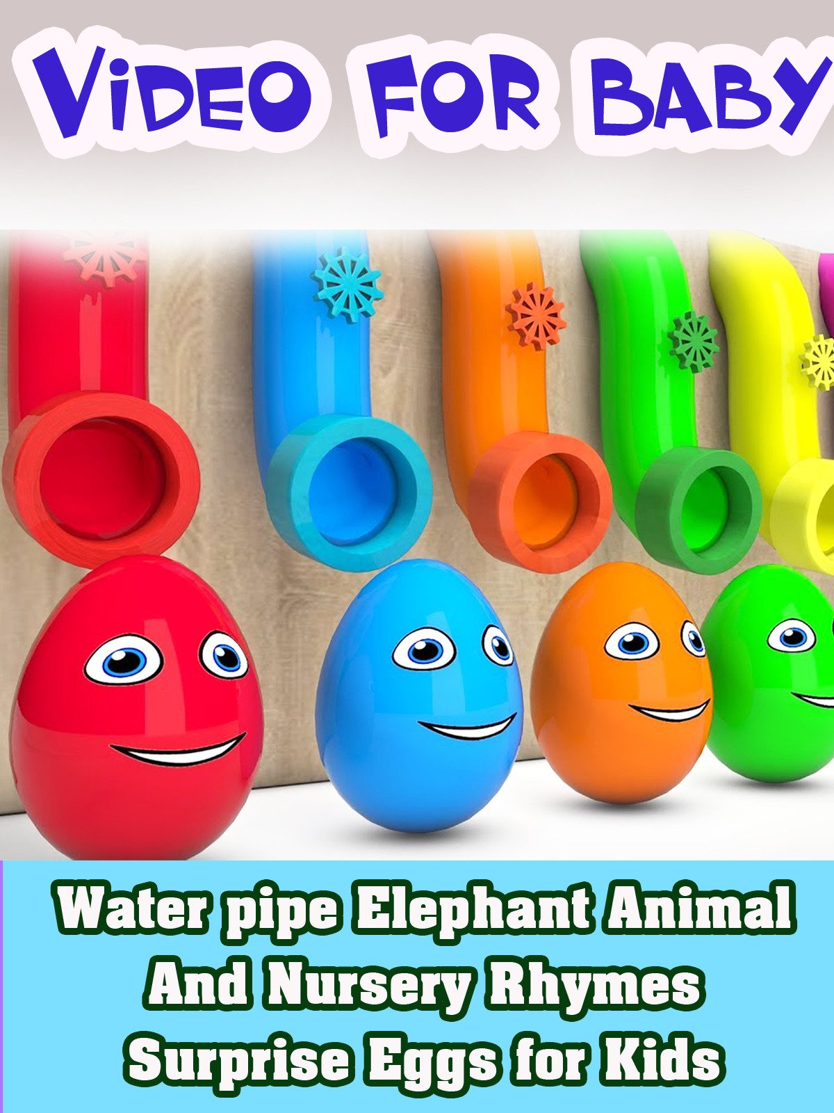 Water pipe Elephant Animal And Nursery Rhymes Surprise Eggs for Kids