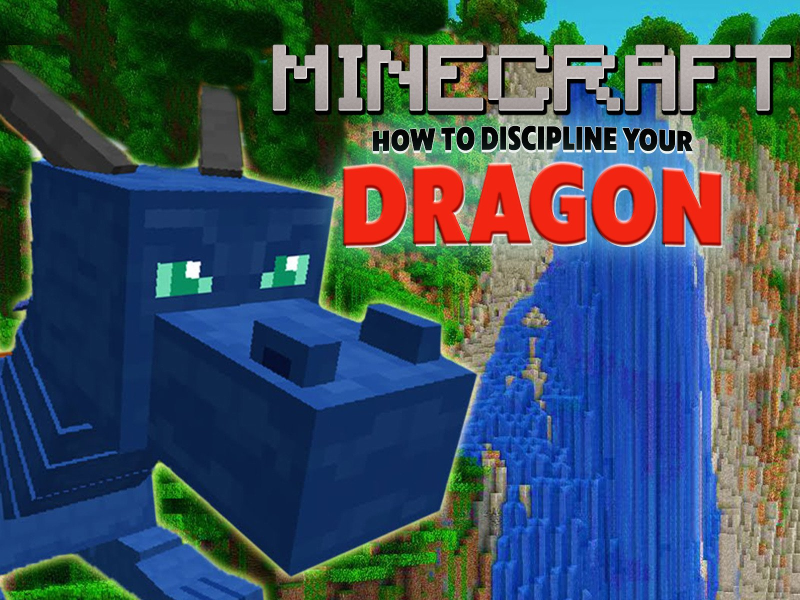 How to Discipline Your Dragon