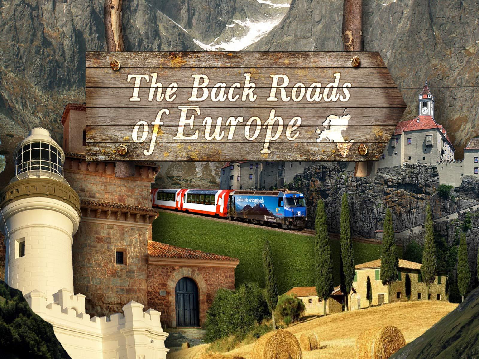 The Back Roads of Europe - Season 2