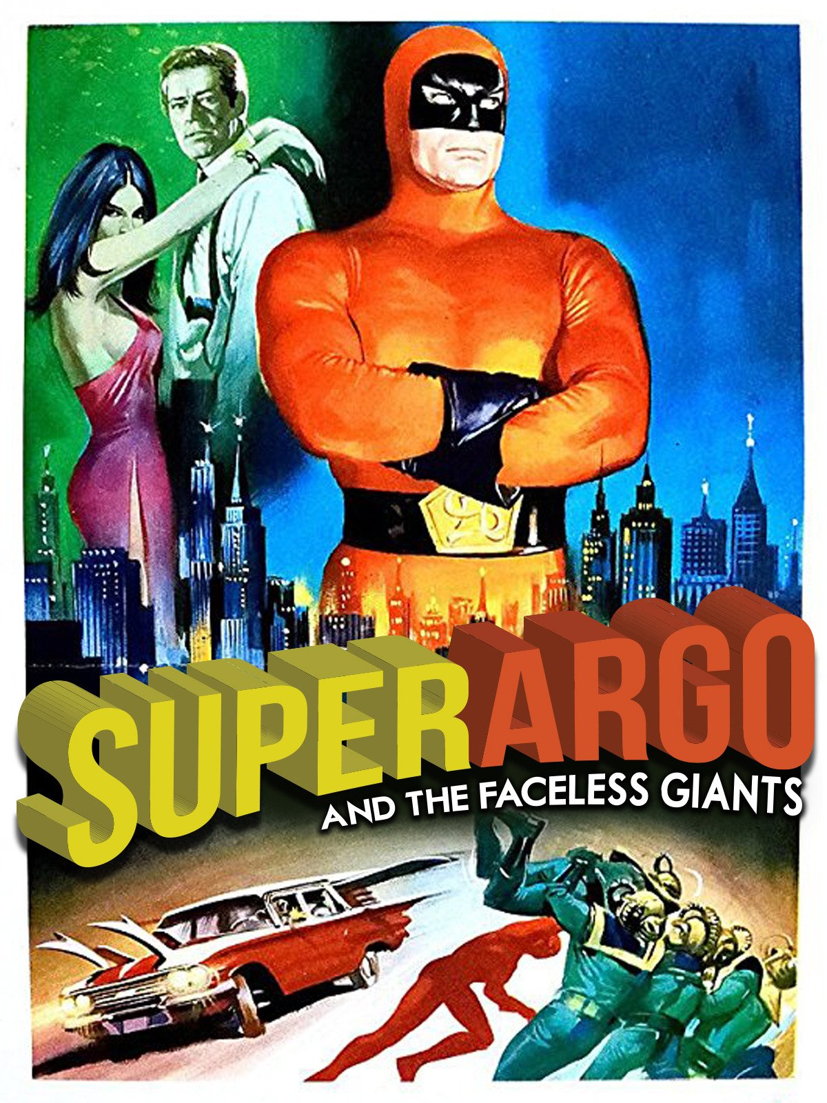 Super Argo and the Faceless Giants