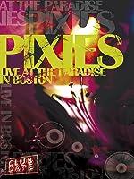 Pixies - Club Date Live in Boston