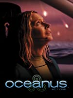 Oceanus Act One