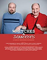 Wretches & Jabberers [HD]