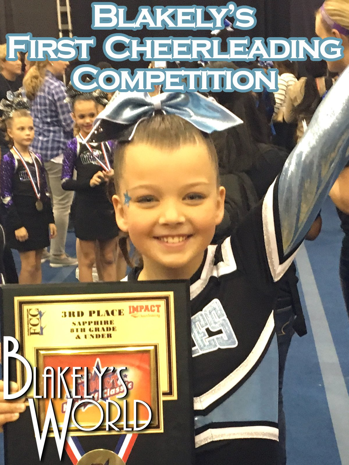 Blakely's First Cheerleading Competition