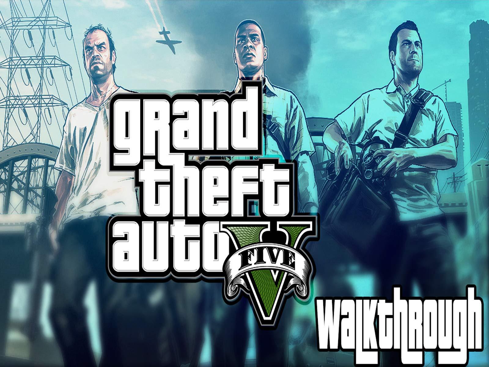 Clip: Grand Theft Auto 5 Walkthrough - Season 1