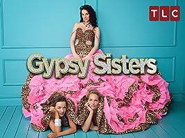 Gypsy Sisters Season 3