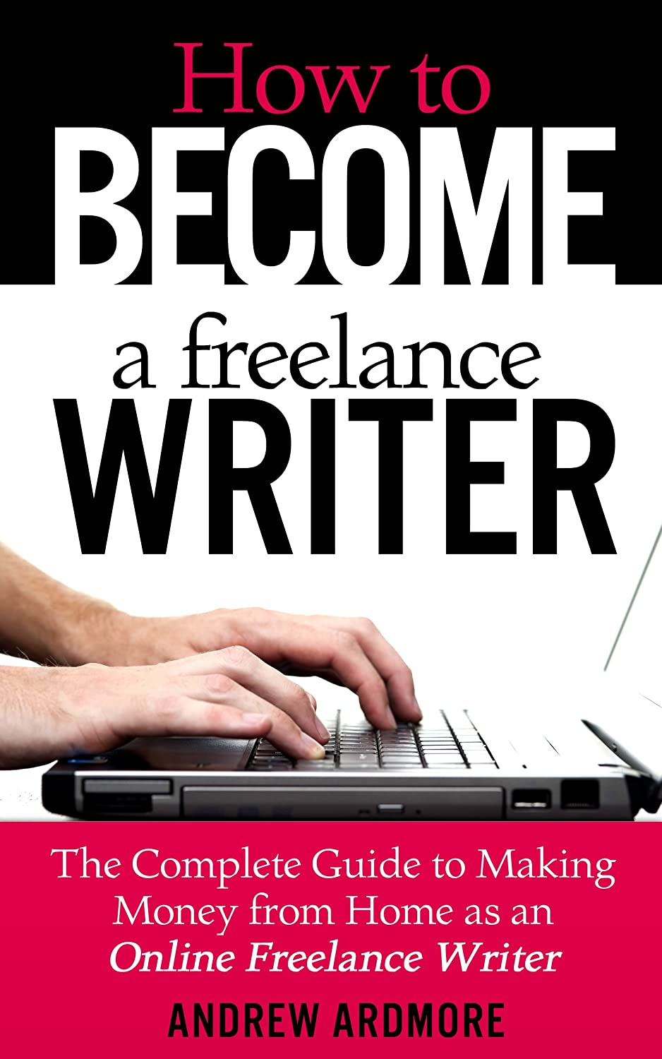 Why You Should Quit Your Job and Become a Freelance Writer Instead