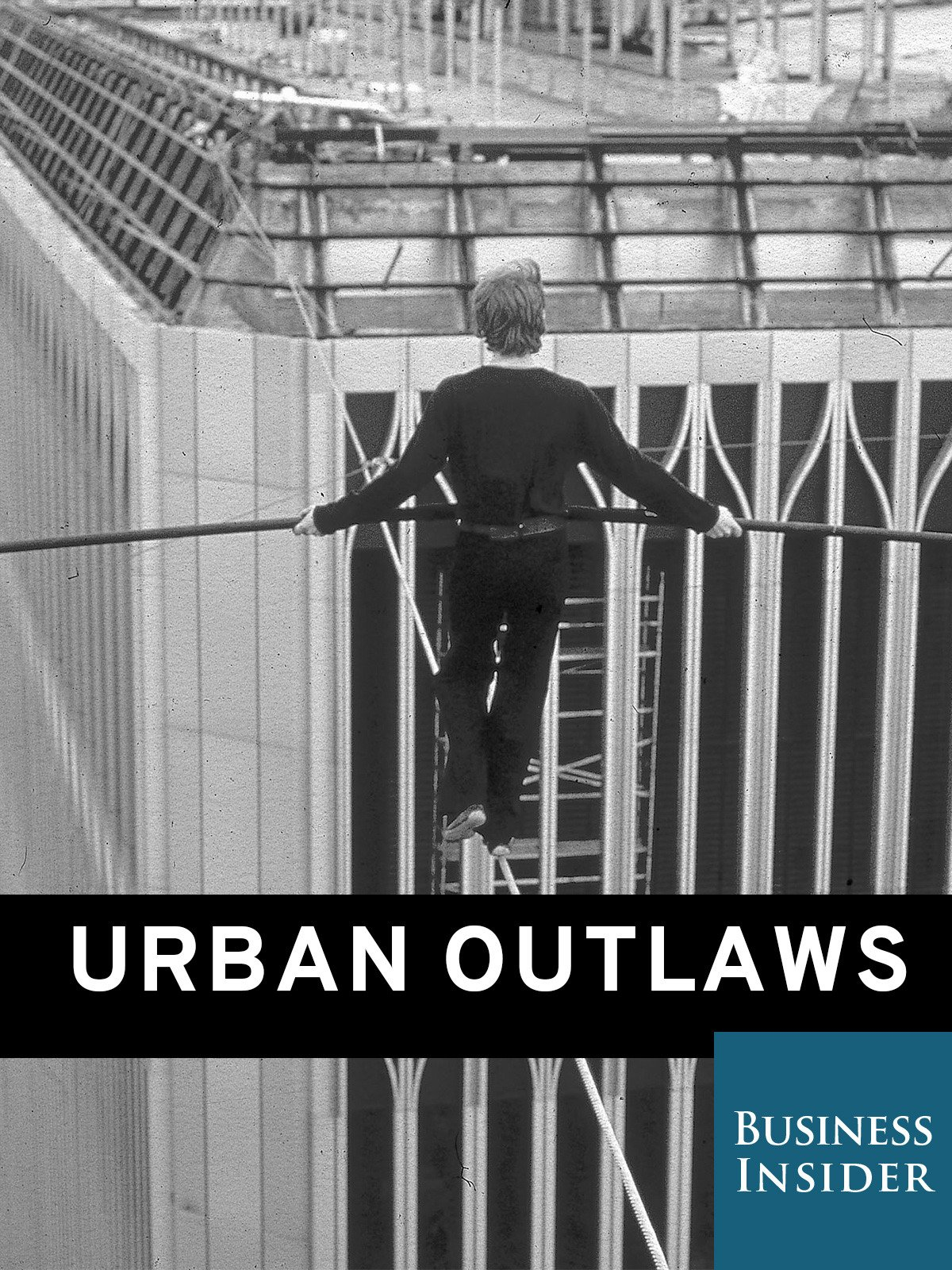 Urban Outlaws: Risking Their Lives for Art & Fame