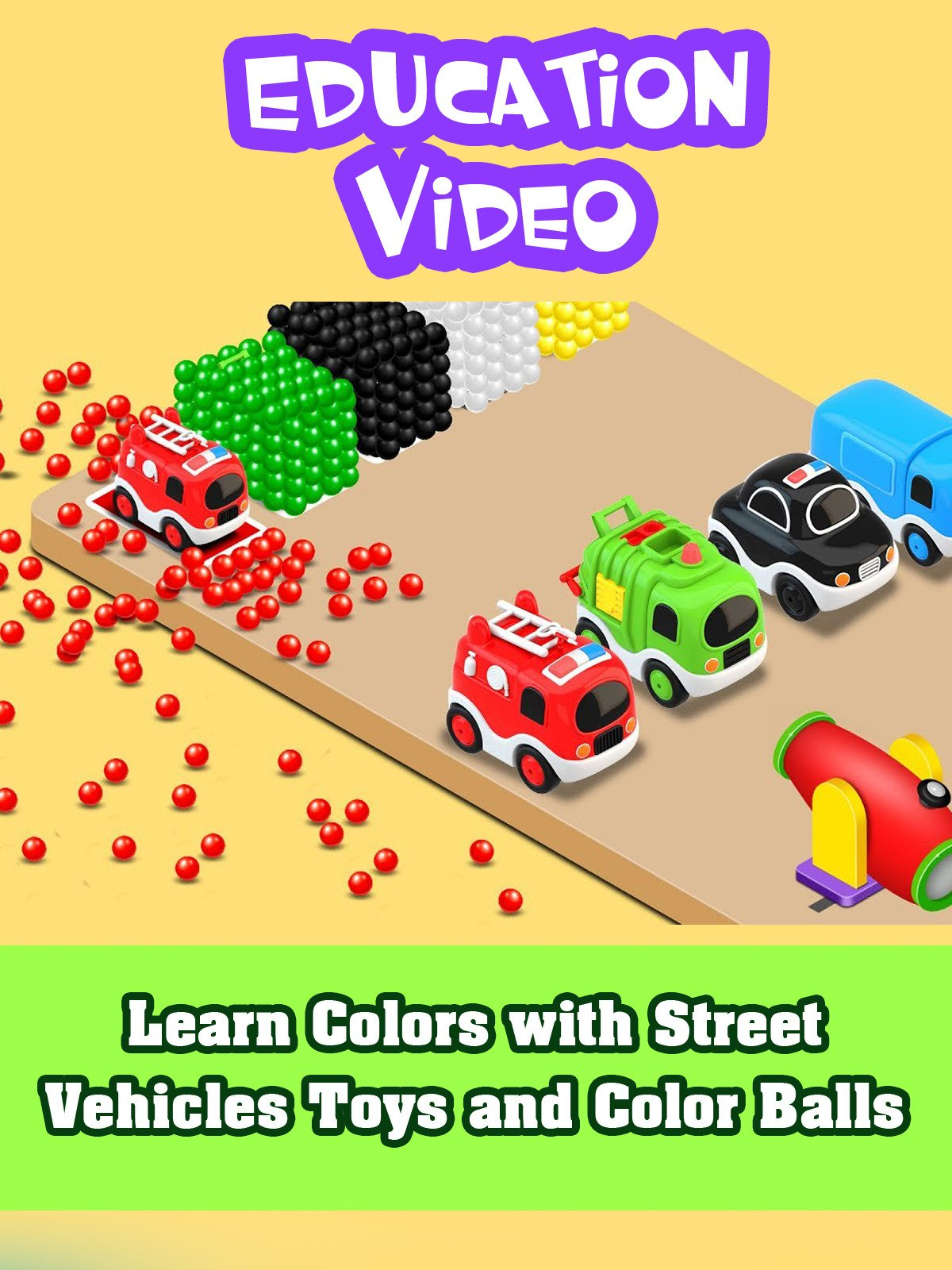 Learn Colors with Street Vehicles Toys and Color Balls