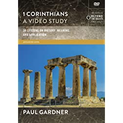 1 Corinthians, A Video Study: 36 Lessons on History, Meaning, and Application