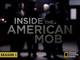 Inside the American Mob  Season 1