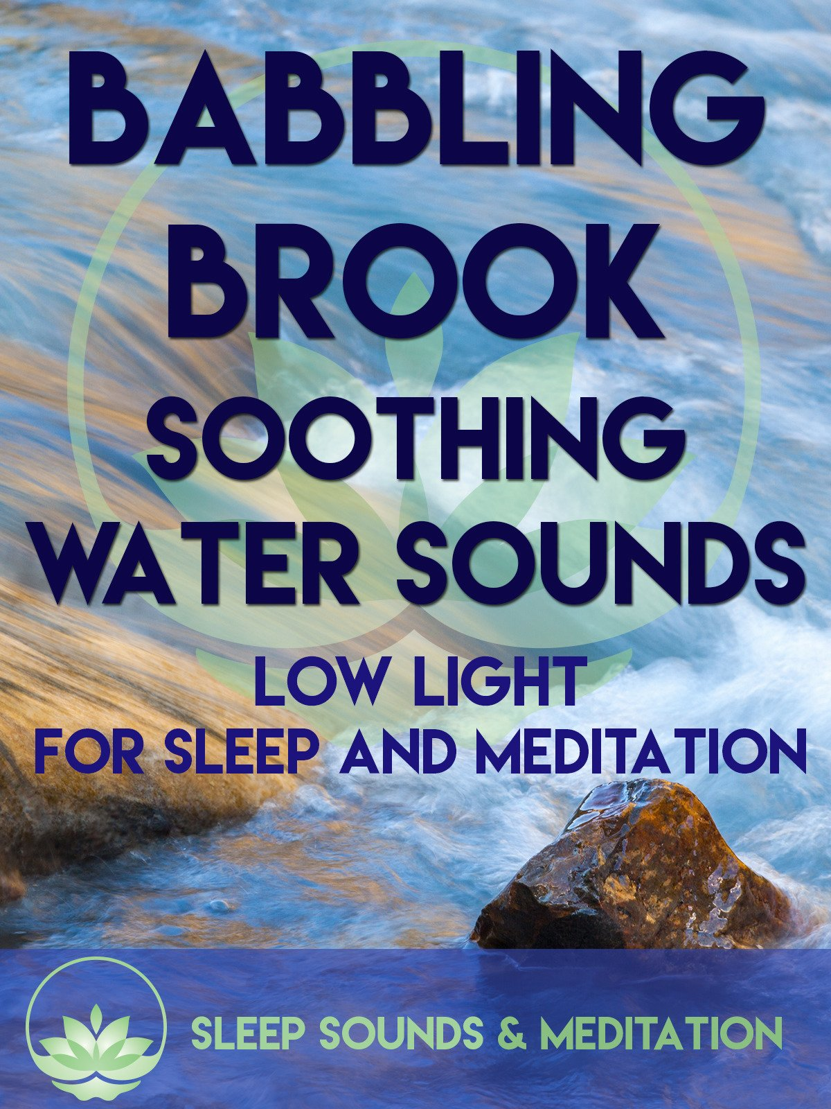 Soothing Babbling Brook Soothing Water Sounds, Low Light for Sleep & Meditation on Amazon Prime Instant Video UK