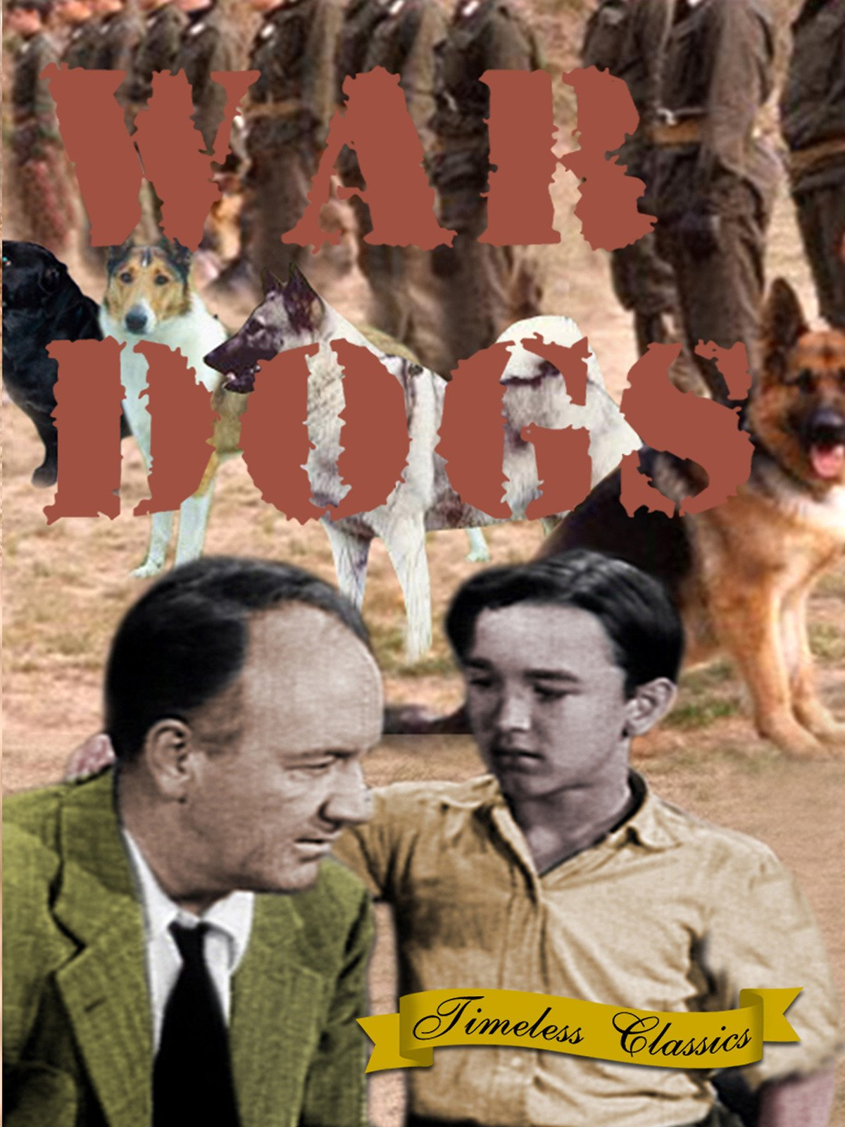 War Dogs - 1942 - Remastered Edition