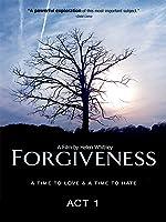 Forgiveness - Act 1