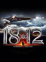 1812: Lancers Ballad (English Subtitled)