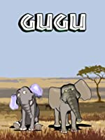 Gugu Season 1