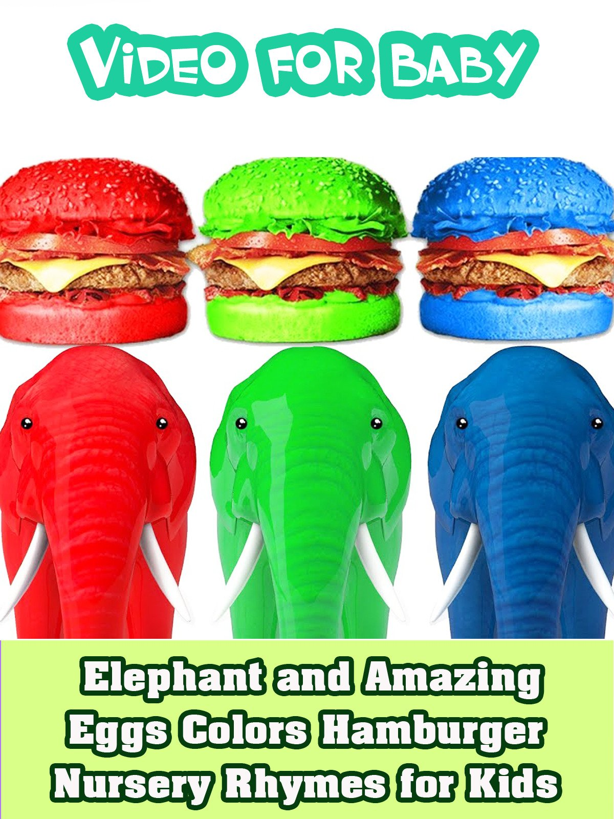 Elephant and Amazing Eggs Colors Hamburger Nursery Rhymes for Kids