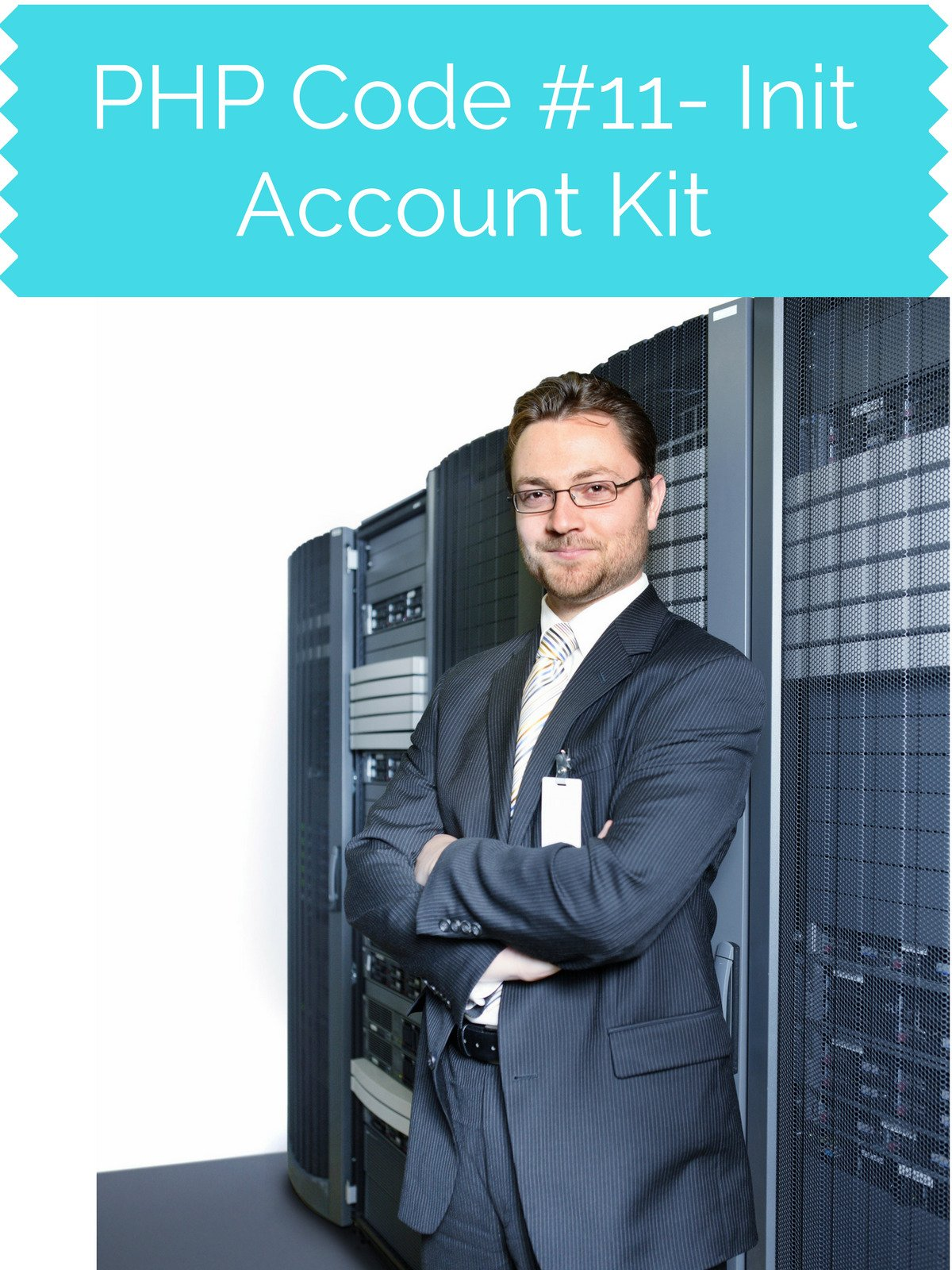 PHP Code #11 Init Account Kit