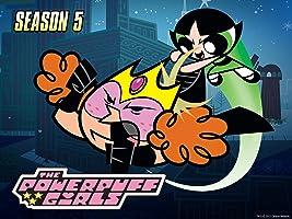 Powerpuff Girls Season 5