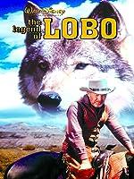The Legend Of Lobo [HD]