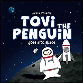 Tovi the Penguin goes into space written by Janina Rossiter