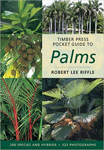 Timber Press Pocket Guide to Palms (Timber Press Pocket Guides) written by Robert Lee Riffle