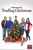 Debbie Macomber's Trading Christmas