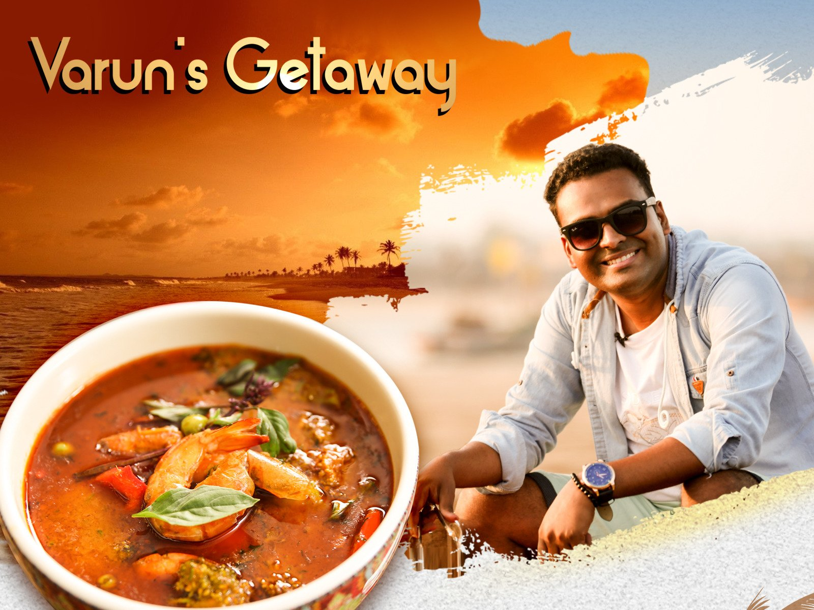 Varun's Getaway - Season 1