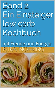 Post image for Low carb Kochbuch Band 2
