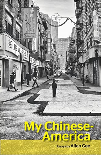 My Chinese-America (SFWP Literary Awards) written by Allen Gee