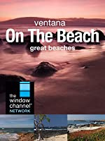 Ventana On The Beach
