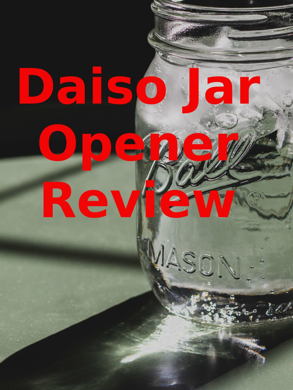 Review: Daiso Jar Opener Review