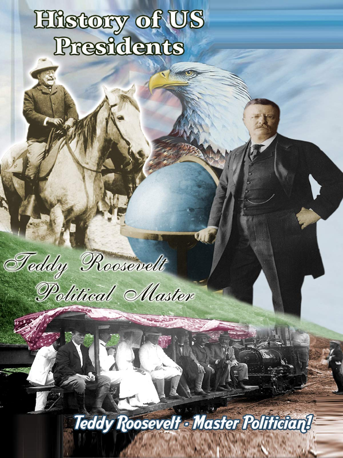 History of US Presidents - Teddy Roosevelt - Political Master (1905-1927) on Amazon Prime Video UK