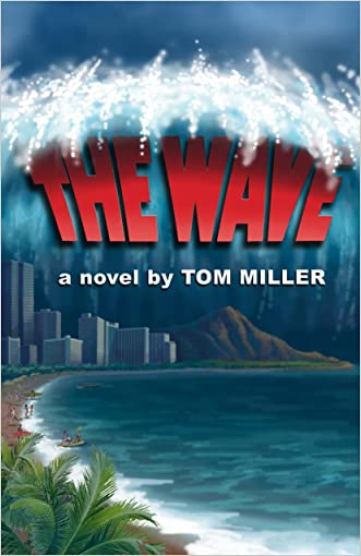 The Wave (Chuck Palmer Adventure Series Book 2)