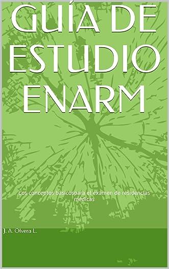 GUÍA DE ESTUDIO ENARM (Spanish Edition)