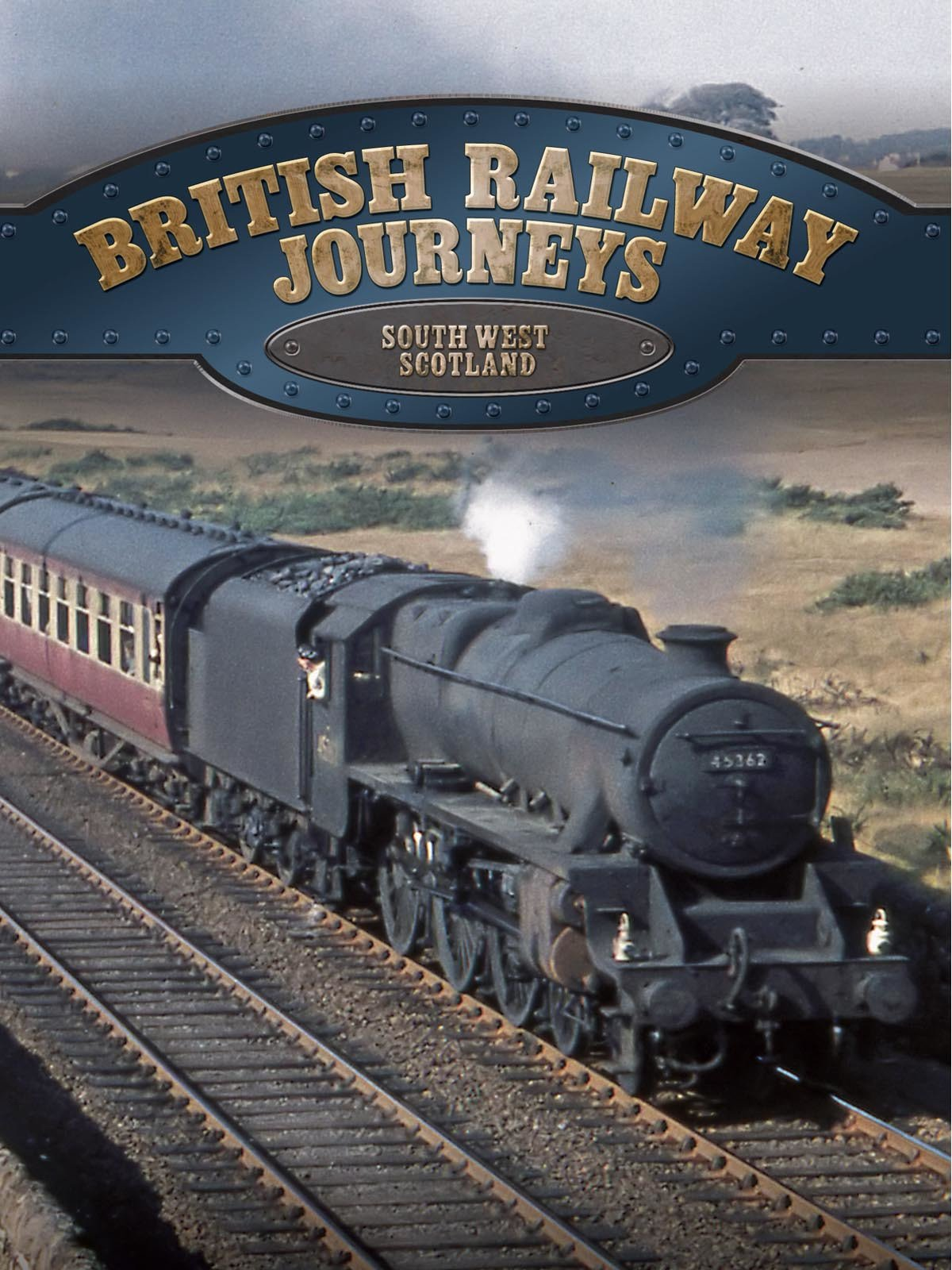 British Railway Journeys: South West Scotland