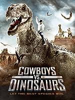 Cowboys vs. Dinosaurs [HD]