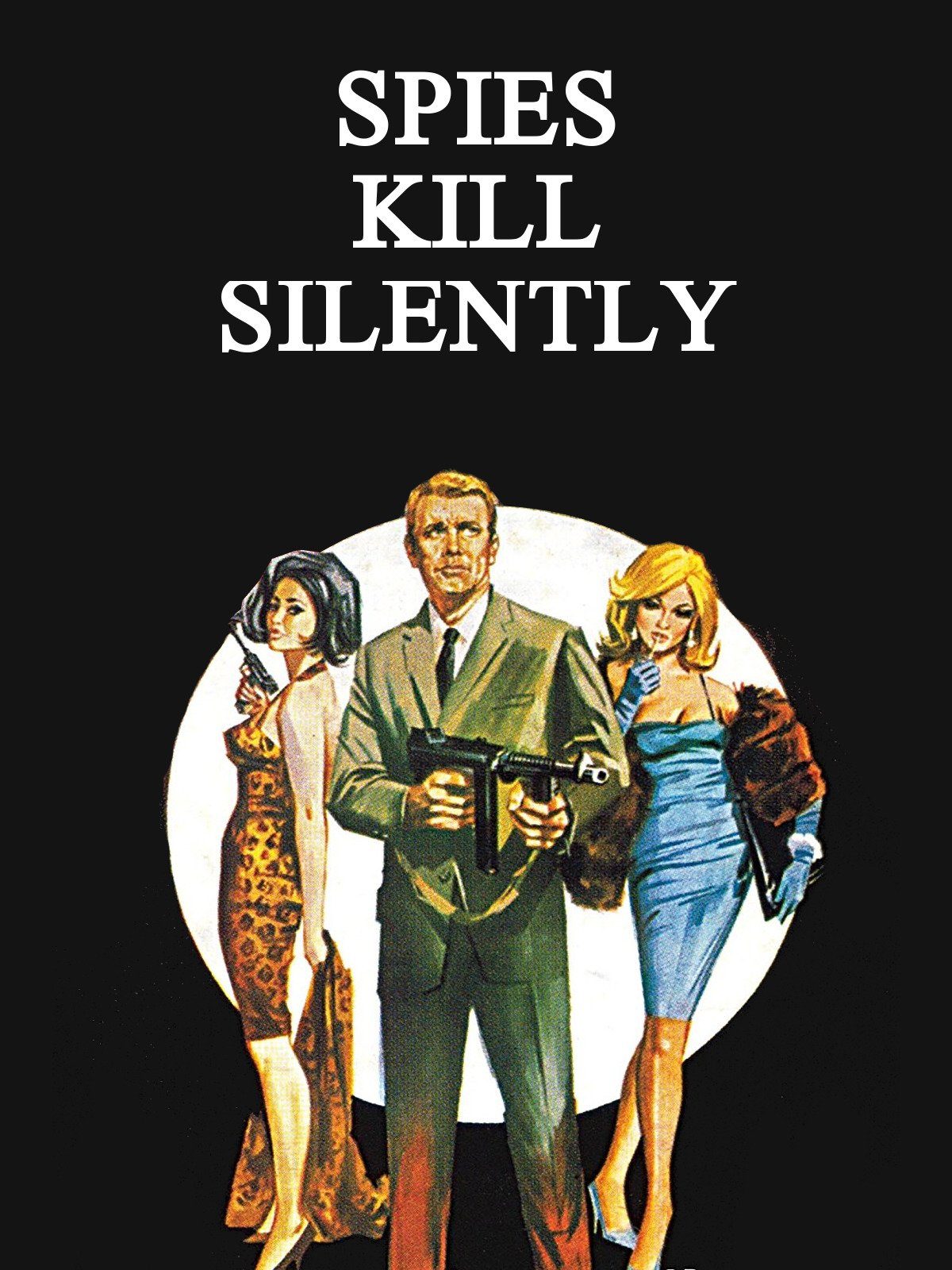 Spies Kill Silently