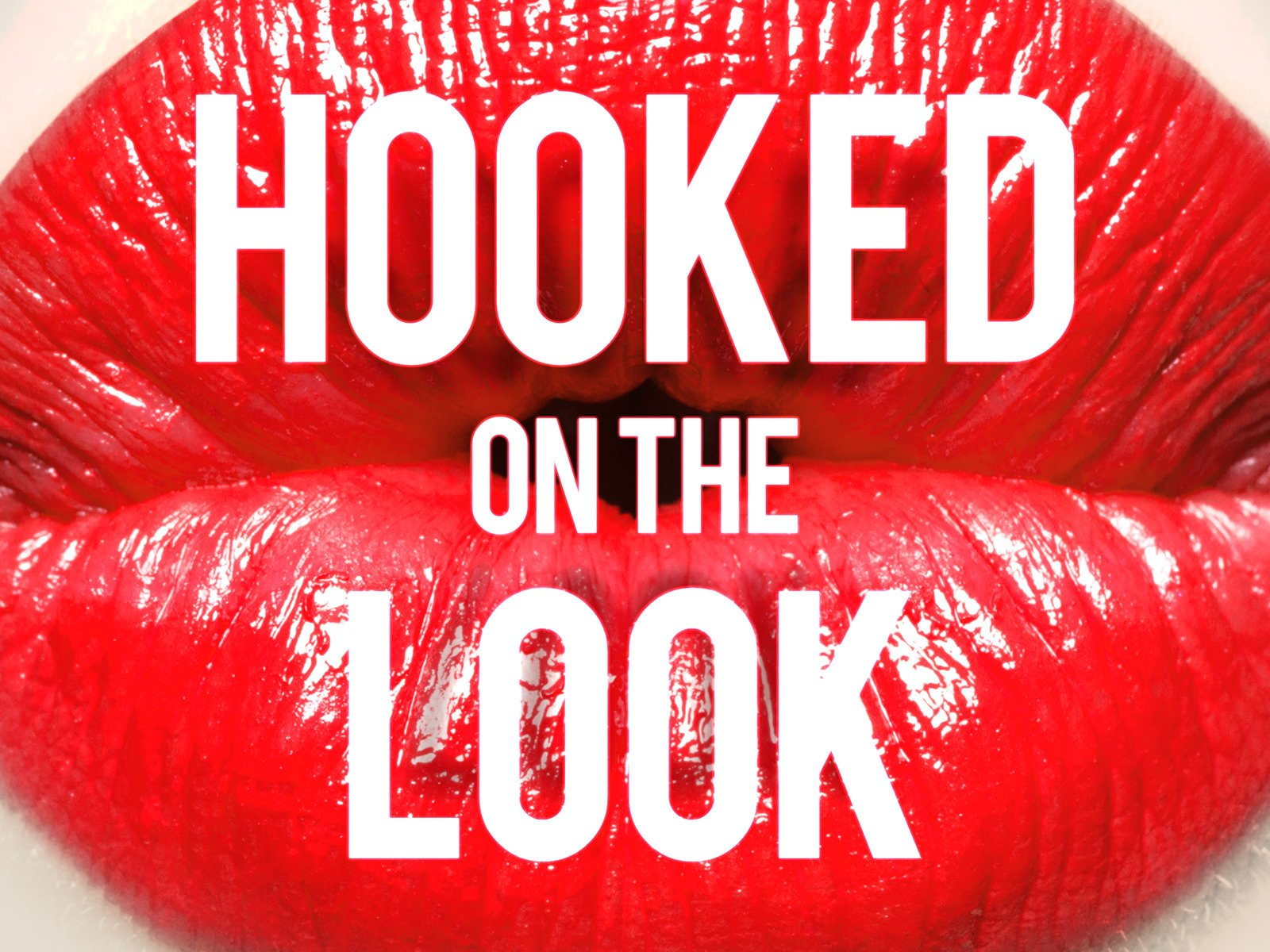 Hooked On The Look