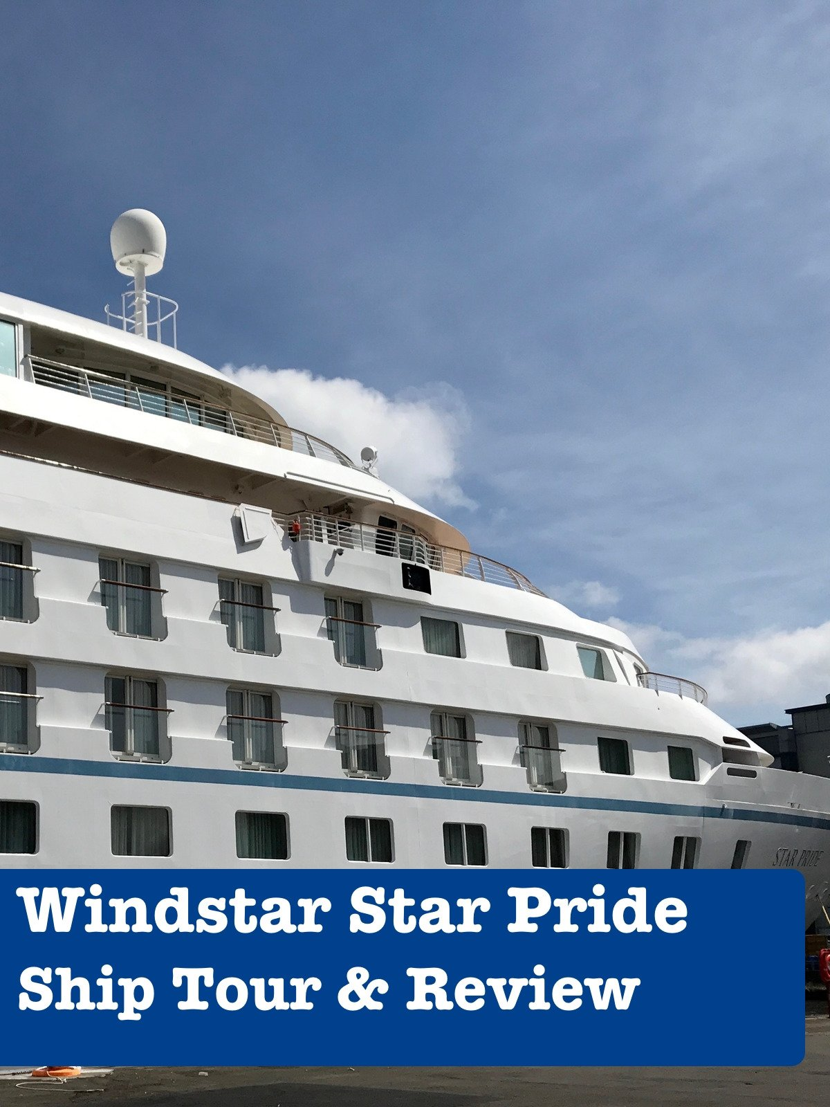 Clip: Windstar Star Pride Ship Tour and Review