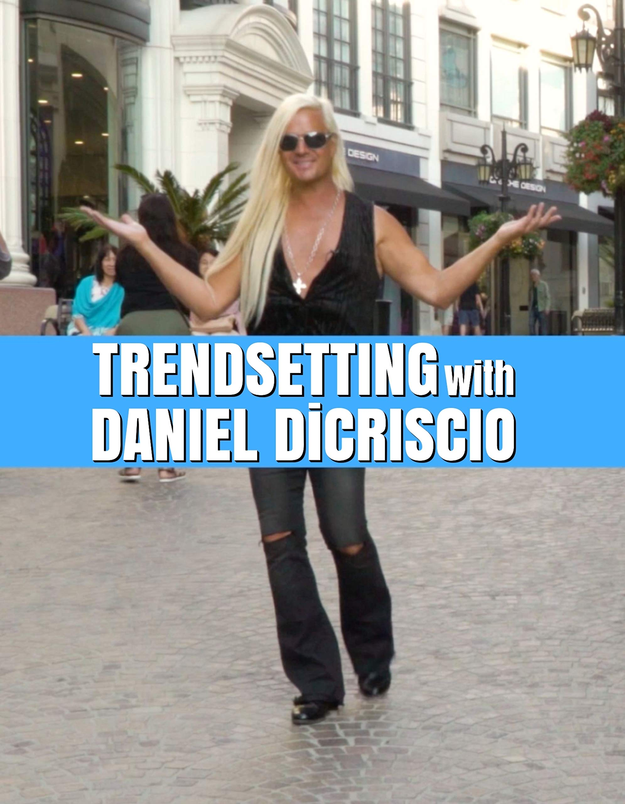 Trendsetting with Daniel DiCriscio